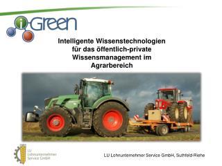 LU  Lohnunternehmer Service GmbH, Suthfeld-Riehe