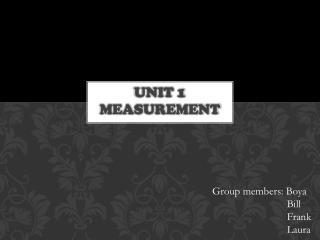 Unit 1 measurement