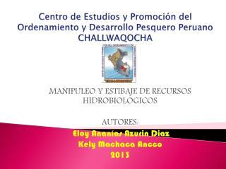 Centro de Estudios  y Promoción  del Ordenamiento y Desarrollo Pesquero Peruano CHALLWAQOCHA