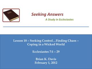 Lesson  18  – Seeking  Control …Finding Chaos  –  Coping in a Wicked World