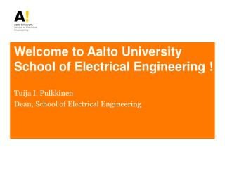 Welcome to Aalto University School of Electrical Engineering !