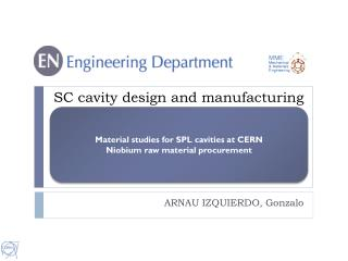 SC cavity design and manufacturing