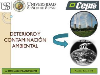 DETERIORO Y CONTAMINACIÓN AMBIENTAL