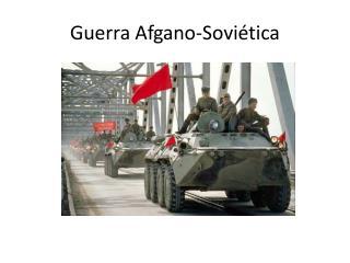 Guerra Afgano-Soviética