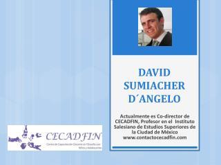 DAVID SUMIACHER D´ANGELO