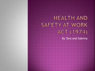 Health and Safety at Work Act (1974)