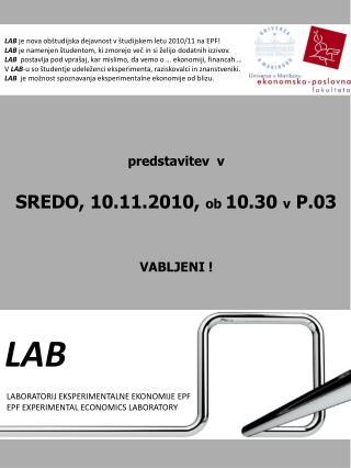 LAB  LABORATORIJ EKSPERIMENTALNE EKONOMIJE EPF  EPF EXPERIMENTAL ECONOMICS LABORATORY
