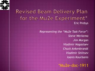 Revised Beam Delivery Plan for the Mu2e Experiment*