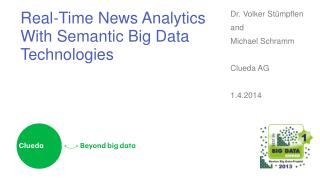 Real-Time News  Analytics With Semantic  Big  Data Technologies