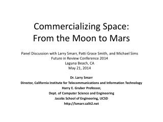 Commercializing Space:  From the Moon to Mars