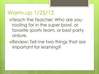 Warm-up 1/25/12