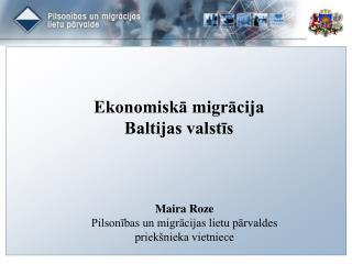 Ekonomiskā migrācija  Baltijas valstīs
