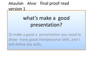 what's make a  good presentation?