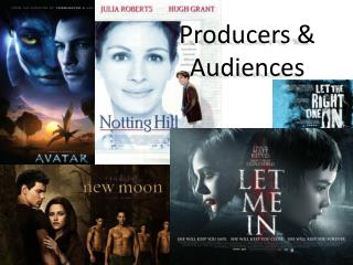 Producers & Audiences