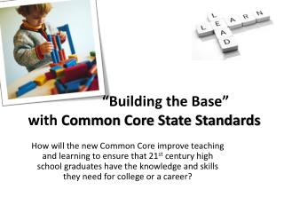 """Building the Base"" with  Common Core State Standards"
