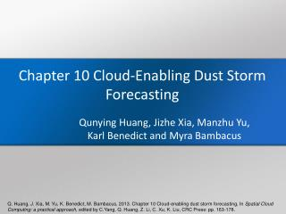 Chapter  10 Cloud-Enabling Dust Storm Forecasting