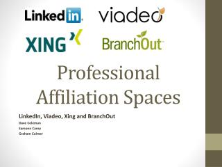 Professional Affiliation Spaces