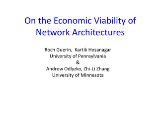 On the Economic Viability of Network Architectures