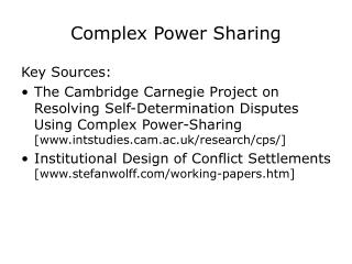 Complex Power Sharing