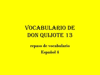 Vocabulario de  Don Quijote 13