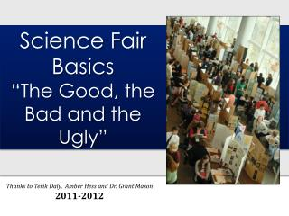 Science Fair Basics �The Good, the Bad and  t he Ugly�