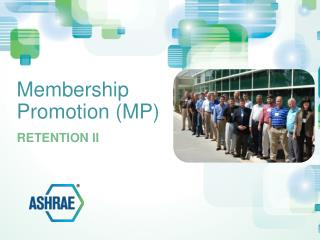 Membership Promotion (MP)