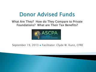 September  19 ,  2013  ●  Facilitator:  Clyde W. Kunz, CFRE