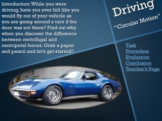 "Driving ""Circular Motion"""