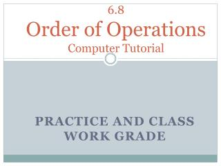6.8 Order of Operations  Computer Tutorial