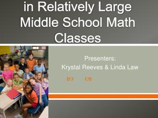 How to Maintain Active Ongoing Student Engagement in Relatively Large Middle School Math Classes