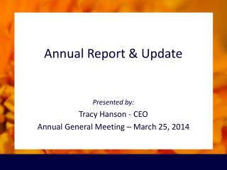 Annual Report & Update