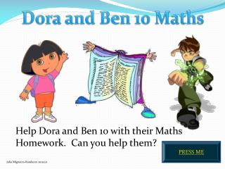 Dora and Ben 10  Maths