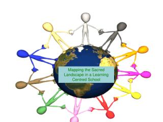 Mapping the Sacred Landscape in a Learning  Centred  School