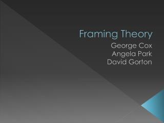 Framing Theory