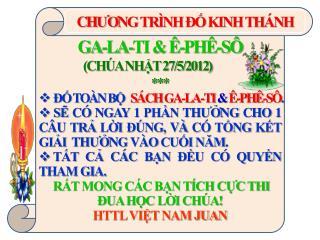 GA-LA-TI & Ê-PHÊ-SÔ                     (CHÚA NHẬT 27/5/2012) ***