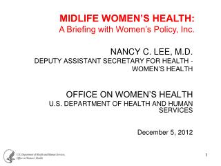 NANCY C. LEE, M.D. DEPUTY ASSISTANT SECRETARY FOR HEALTH -  WOMEN�S HEALTH