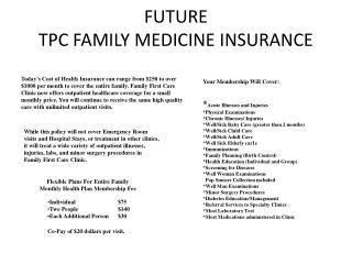 FUTURE TPC FAMILY MEDICINE INSURANCE