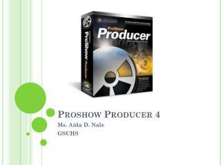 Proshow  Producer 4