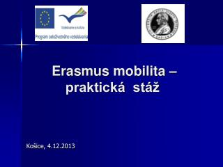 Erasmus  mobilita –praktická  stáž