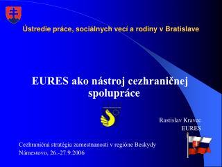 Ústredie práce, sociálnych vecí a rodiny v Bratislave
