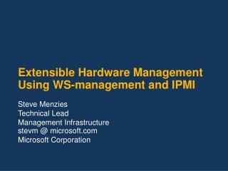 Extensible Hardware Management Using WS-management and IPMI