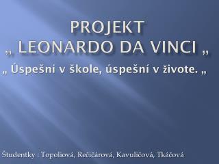 "Projekt "" Leonardo da Vinci """