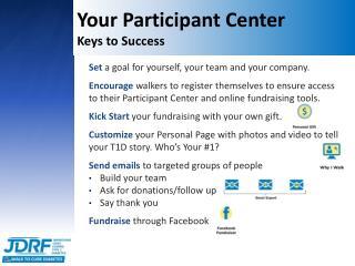 Your Participant Center  Keys to Success