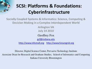 SCSI: Platforms & Foundations: Cyberinfrastructure