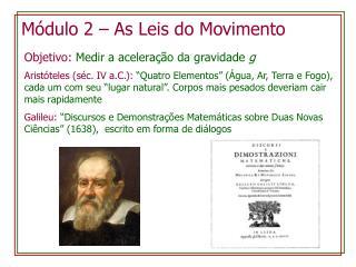 Módulo  2 – As Leis do  Movimento