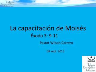 La capacitación de Moisés