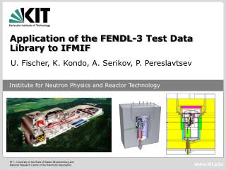 Application of the FENDL-3 Test Data Library to IFMIF