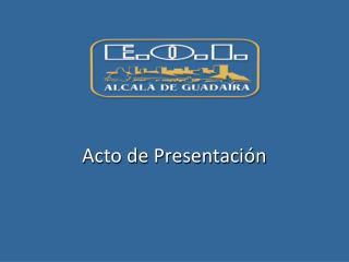 Acto de Presentación