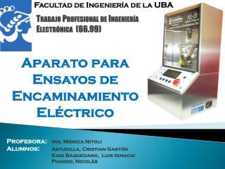 Trabajo  Profesional de Ingeniería Electrónica  (66.99 )
