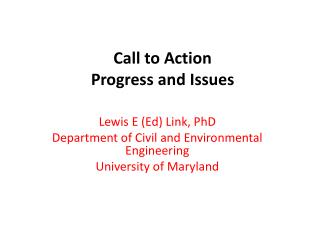 Call to Action Progress and Issues